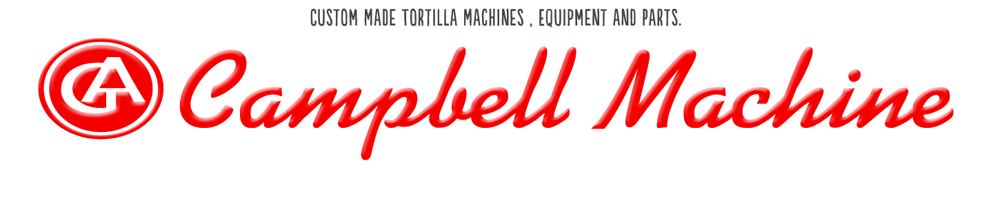 Campbell Machines - Custom tortilla production equipment